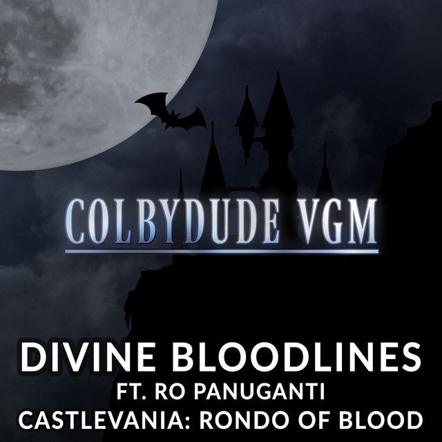 "Divine Bloodlines (From ""Castlevania: Rondo of Blood"")"