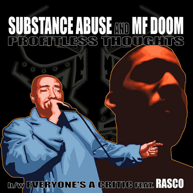 Substance Abuse & MF Doom
