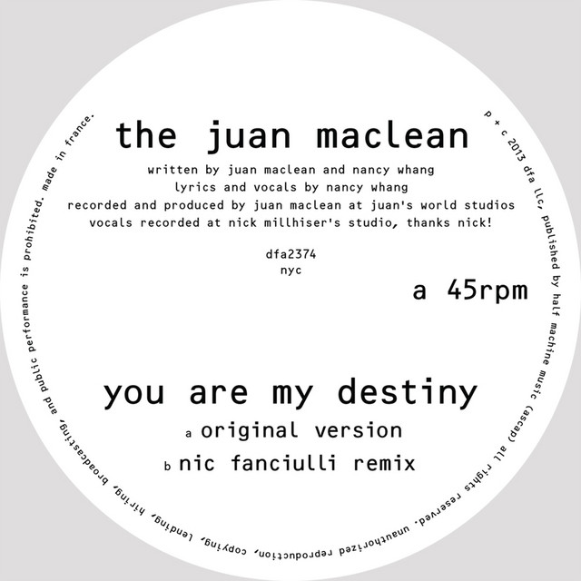 You are my Destiny · The Juan MacLean