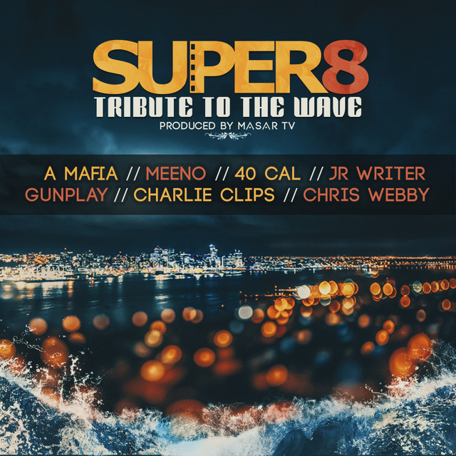 Super 8 (Tribute to the Wave)