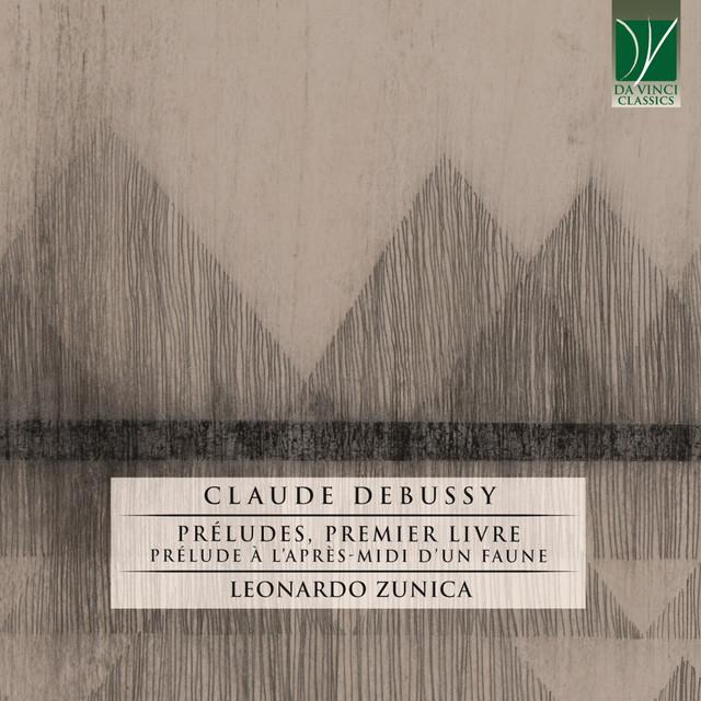 Debussy: Préludes, première livre - Prélude à l'après-midi d'un faune