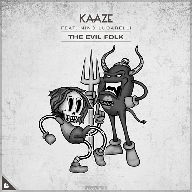 KAAZE & Nino Lucarelli - The Evil Folk