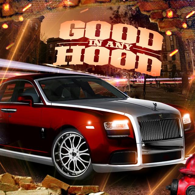 Good in Any Hood 4