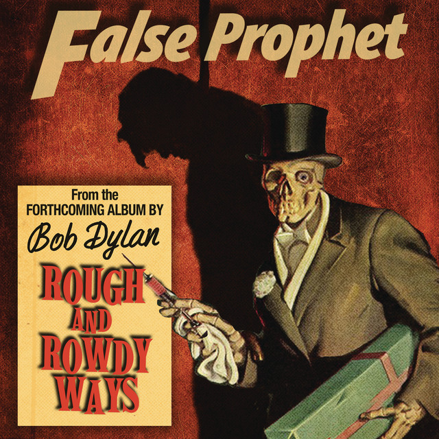 False Prophet by Bob Dylan