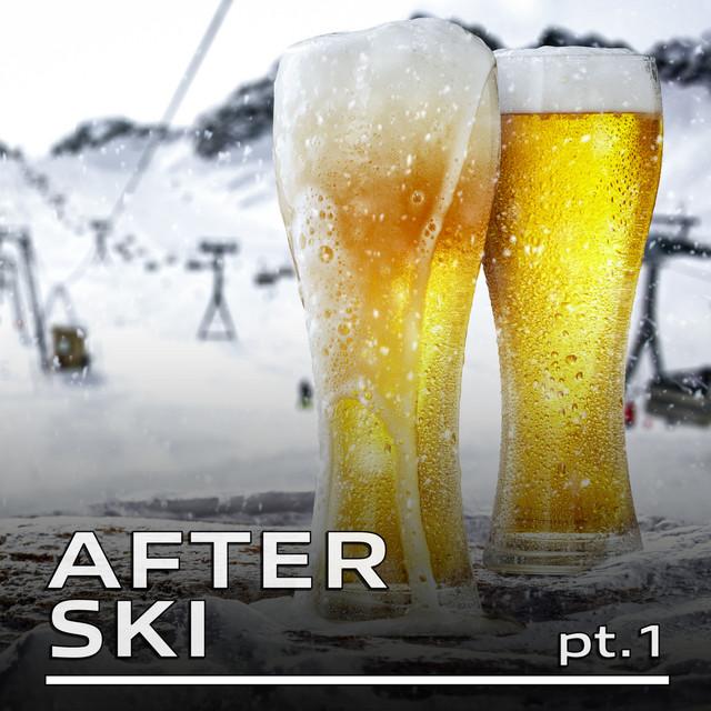 AFTER Ski Pt.1