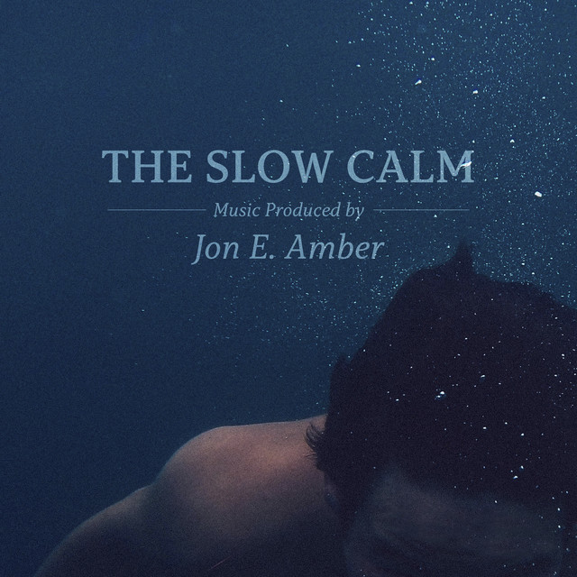 The Slow Calm