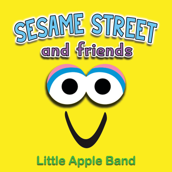 Sesame Street and Friends by Little Apple Band