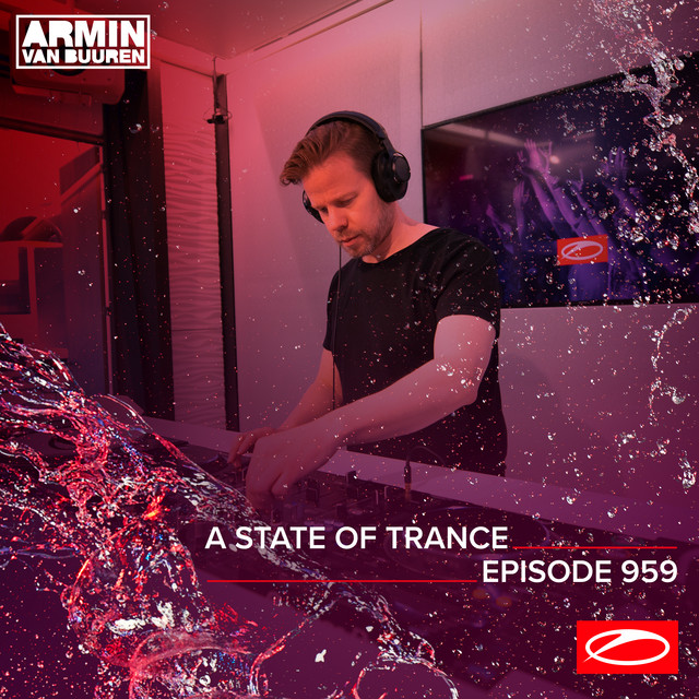 ASOT 959 - A State Of Trance Episode 959 (Including A State Of Trance Showcase - Mix 002: Allen Watts)