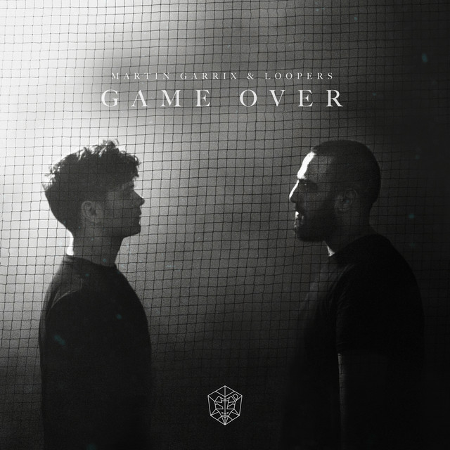 Martin Garrix & LOOPERS - Game Over