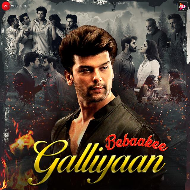 """Galliyaan (From """"Bebaakee"""")"""