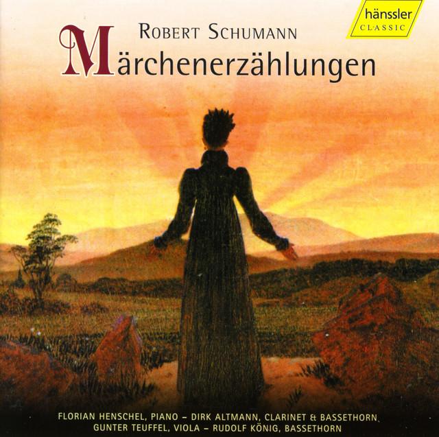 Schumann: Marchenerzahlungen