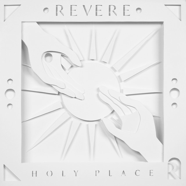 REVERE, Citizens, Mission House - Holy Place: Behold Him (Live)