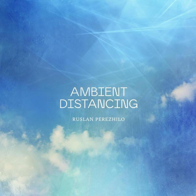 Ambient Distancing