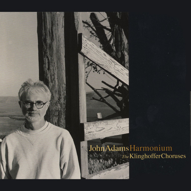 Harmonium/Choruses from The Death Of Klinghoffer