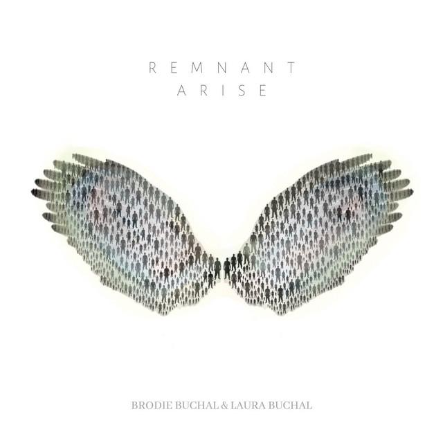 Laura Buchal, Brodie Buchal - Remnant Arise