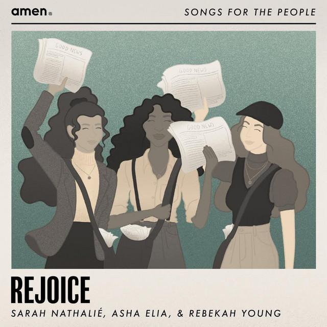Sarah Nathalié, Asha Elia, Rebekah Young - Rejoice