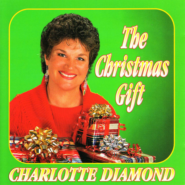 The Christmas Gift by Charlotte Diamond