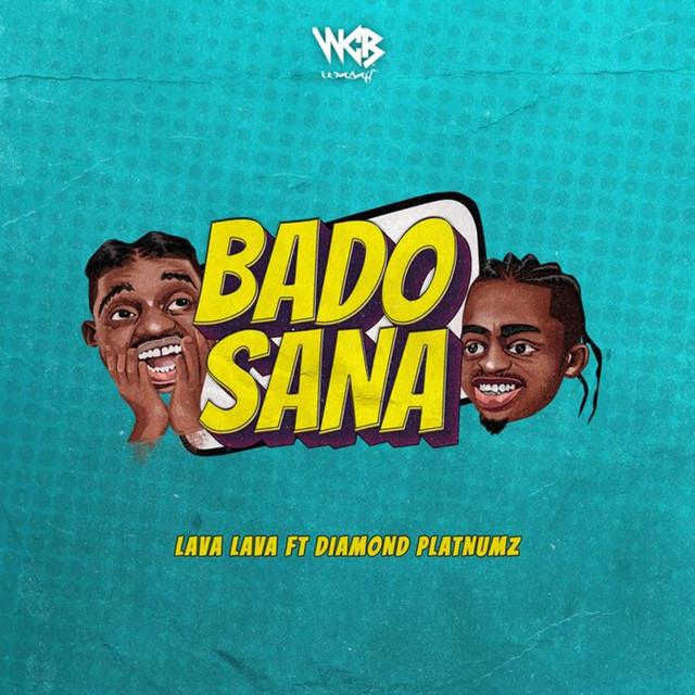 Bado Sana feat. Diamond Platnumz