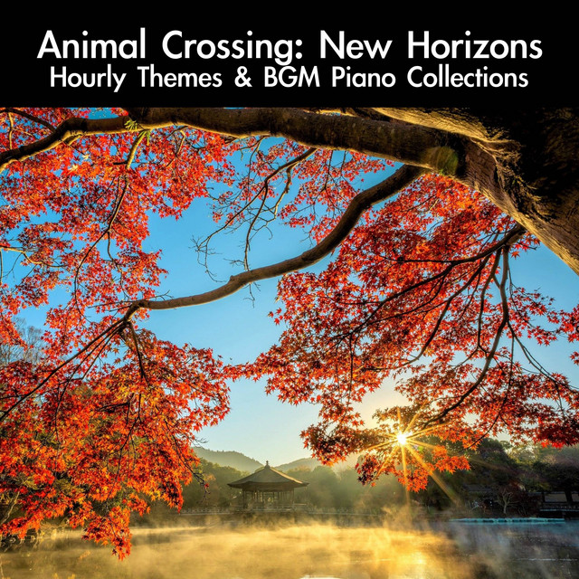 Animal Crossing: New Horizons Hourly Themes & BGM Piano Collections