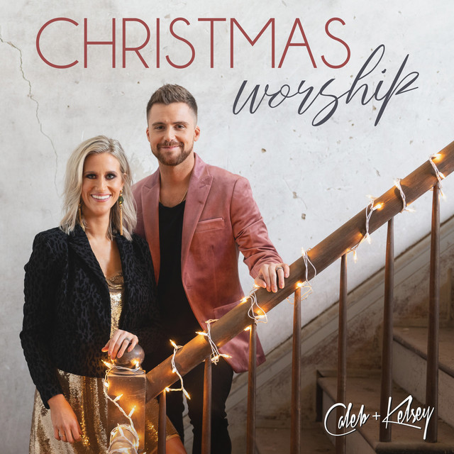 Album cover for Christmas Worship by Caleb and Kelsey