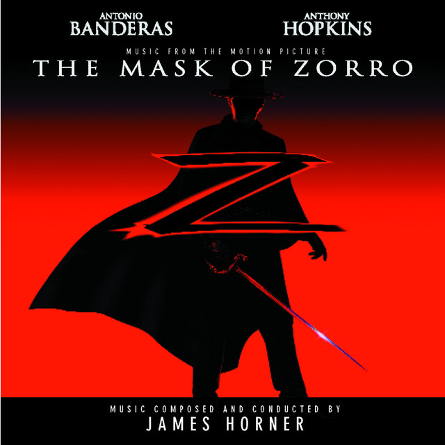 The Mask of Zorro - Music from the Motion Picture - Official Soundtrack