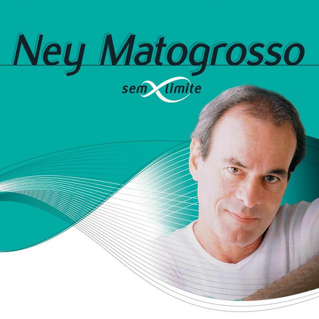 Ney Matogrosso Sem Limite