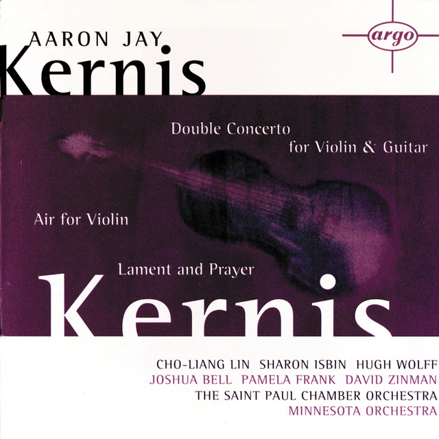 Kernis: Air for Violin, Double Concerto for Violin & Guitar; Lament and Prayer
