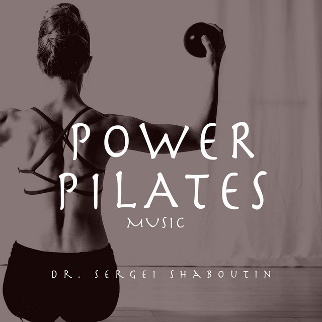 Power Pilates Music