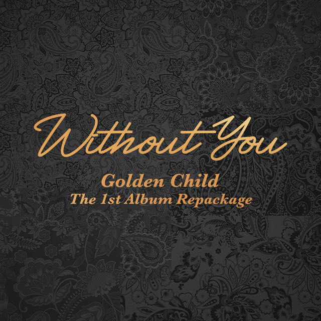 Golden Child 1st Album Repackage [Without You]