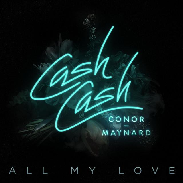 Cash Cash All My Love (feat. Conor Maynard) acapella