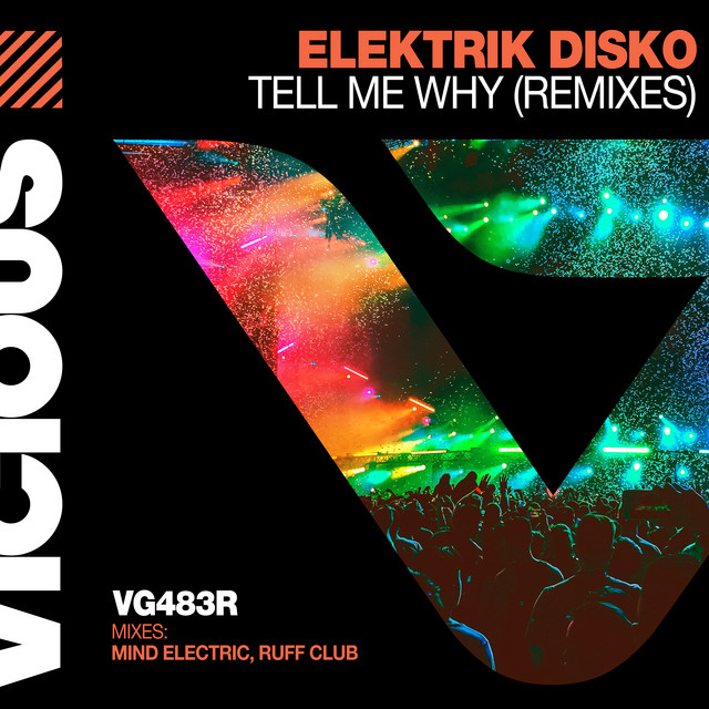Tell Me Why - Mind Electric Remix
