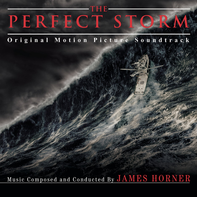 The Perfect Storm (Original Score) - Official Soundtrack