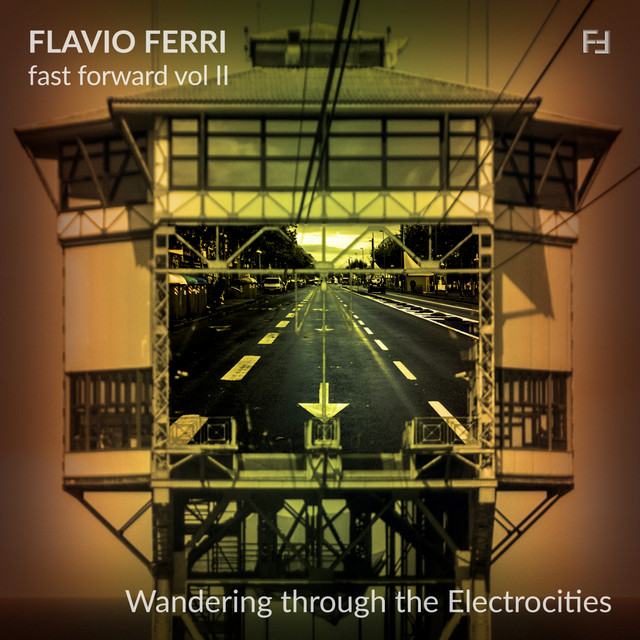 Fast Forward, Vol. 2 (Wandering Through the Electrocities) Image
