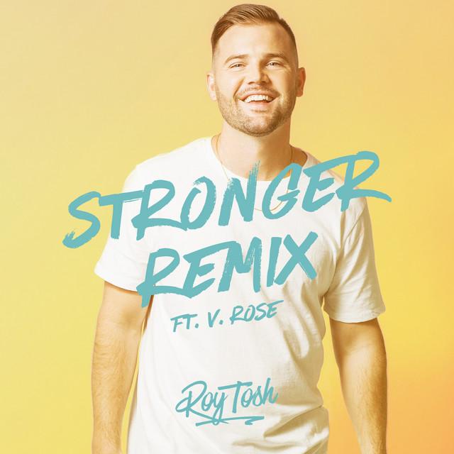 Stronger (feat. V. Rose) [Remix]