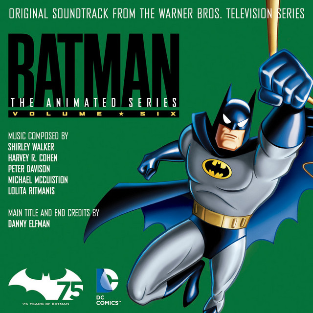 Batman: The Animated Series (Original Soundtrack from the Warner Bros. Television Series), Vol. 6