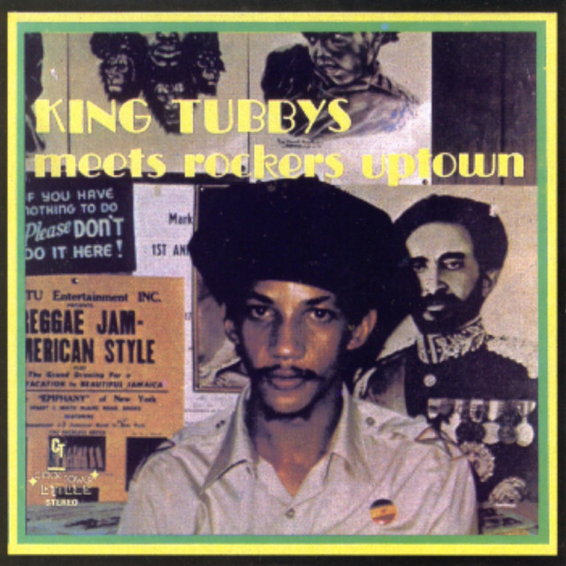 Augustus Pablo ·  King Tubby meets rockers uptown