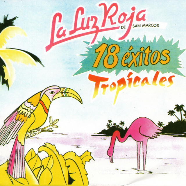 18 Exitos Tropicales