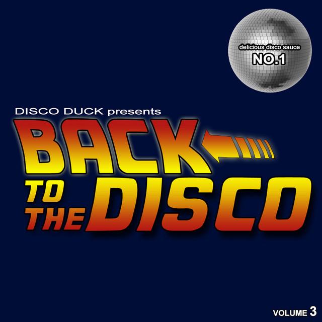Back to The Disco - Delicious Disco Sauce No. 1 Pt.3