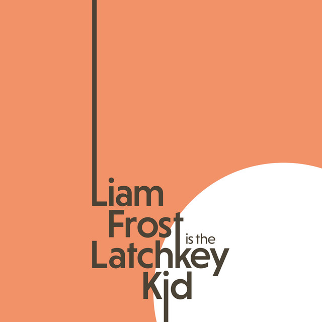 Liam Frost  The Latchkey Kid :Replay