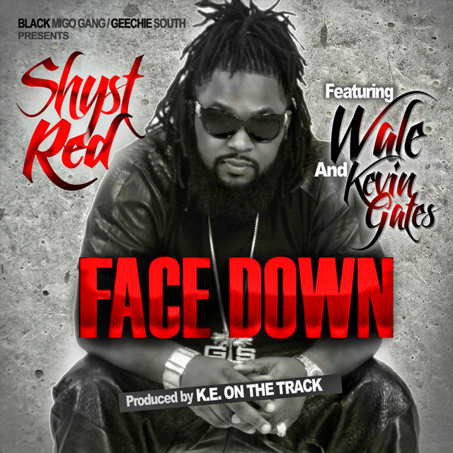 Face Down (feat. Wale & Kevin Gates)