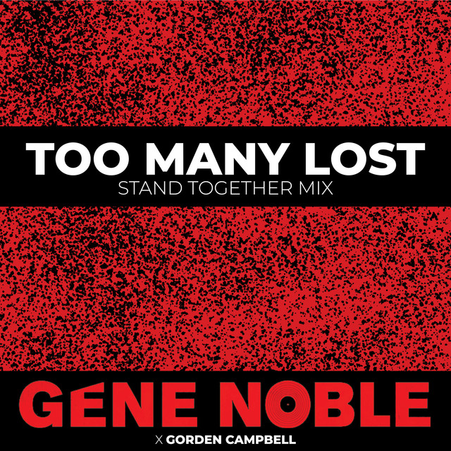 Too Many Lost (Stand Together Mix)