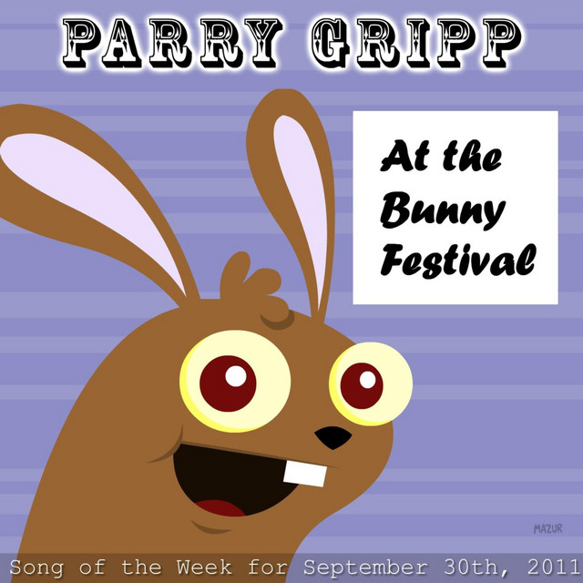 At The Bunny Festival by Parry Gripp