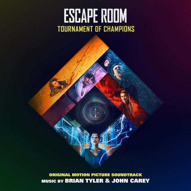 Escape Room: Tournament of Champions (Original Motion Picture Soundtrack) - Official Soundtrack