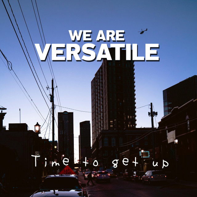 We Are Versatile - Time to Get Up cover