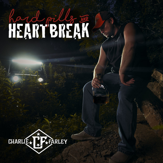 Album cover for Hard Pills and Heartbreak by Charlie Farley