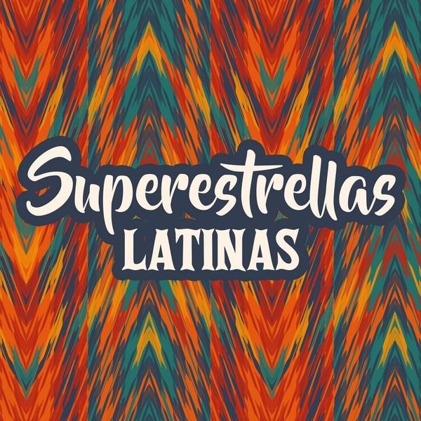 Superestrellas Latinas
