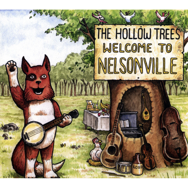 Welcome to Nelsonville by The Hollow Trees