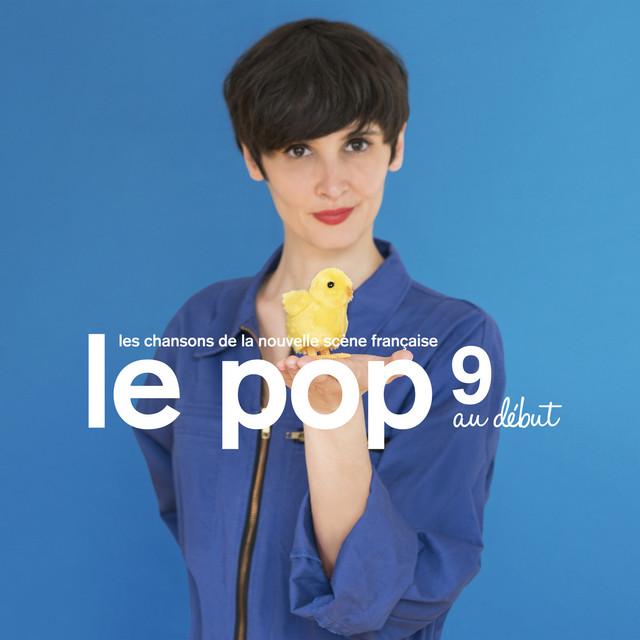 Le Pop 9: Au début