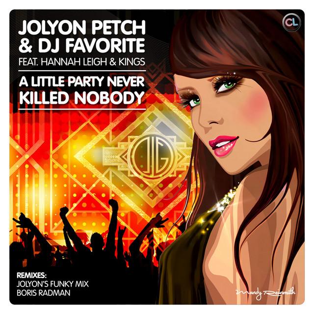 A Little Party Never Killed Nobody (feat. Hannah Leigh, Kings) [Boris Radman Mix]