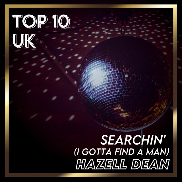 Searchin' (I Gotta Find a Man) [UK Chart Top 40 - No. 6]